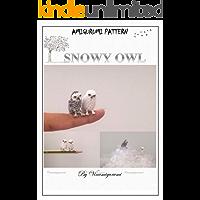 Animal Amigurumi: Mini Snowy Owl Pattern, miniature amigurumi, animals crochet