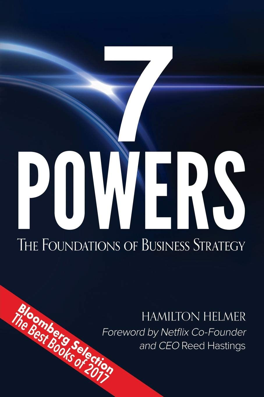 7 Powers: The Foundations of Business Strategy: Amazon.es: Hamilton Helmer: Libros en idiomas extranjeros