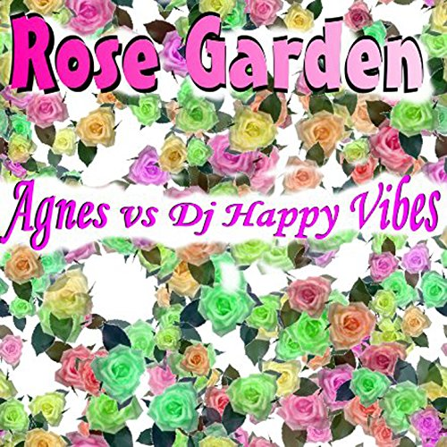 I never promised you a rose garden dj happy vibes club - Never promised you a rose garden ...