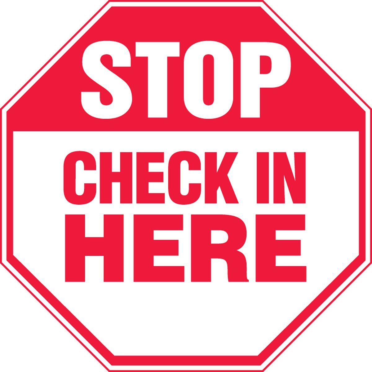 Amazon.com: STOP Check In Here Sign - 12
