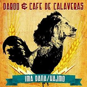calaveras and superstereo from the album daboo cafe de calaveras ep