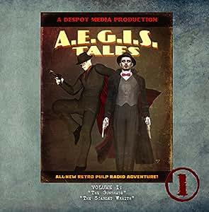 AEGIS Tales Radio Adventures Vol. 1