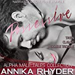 Possessive: Alpha Male Tales Collection | Annika Rhyder
