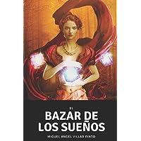 El bazar de los sueños (Cuentos maravillosos) (Spanish Edition)