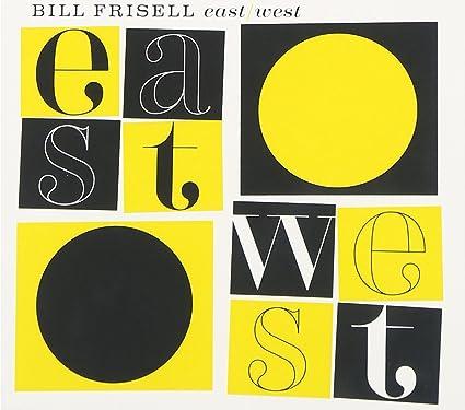 Bill Frisell [2] - 癮 - 时光忽快忽慢,我们边笑边哭!