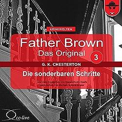 Die sonderbaren Schritte (Father Brown - Das Original 3)