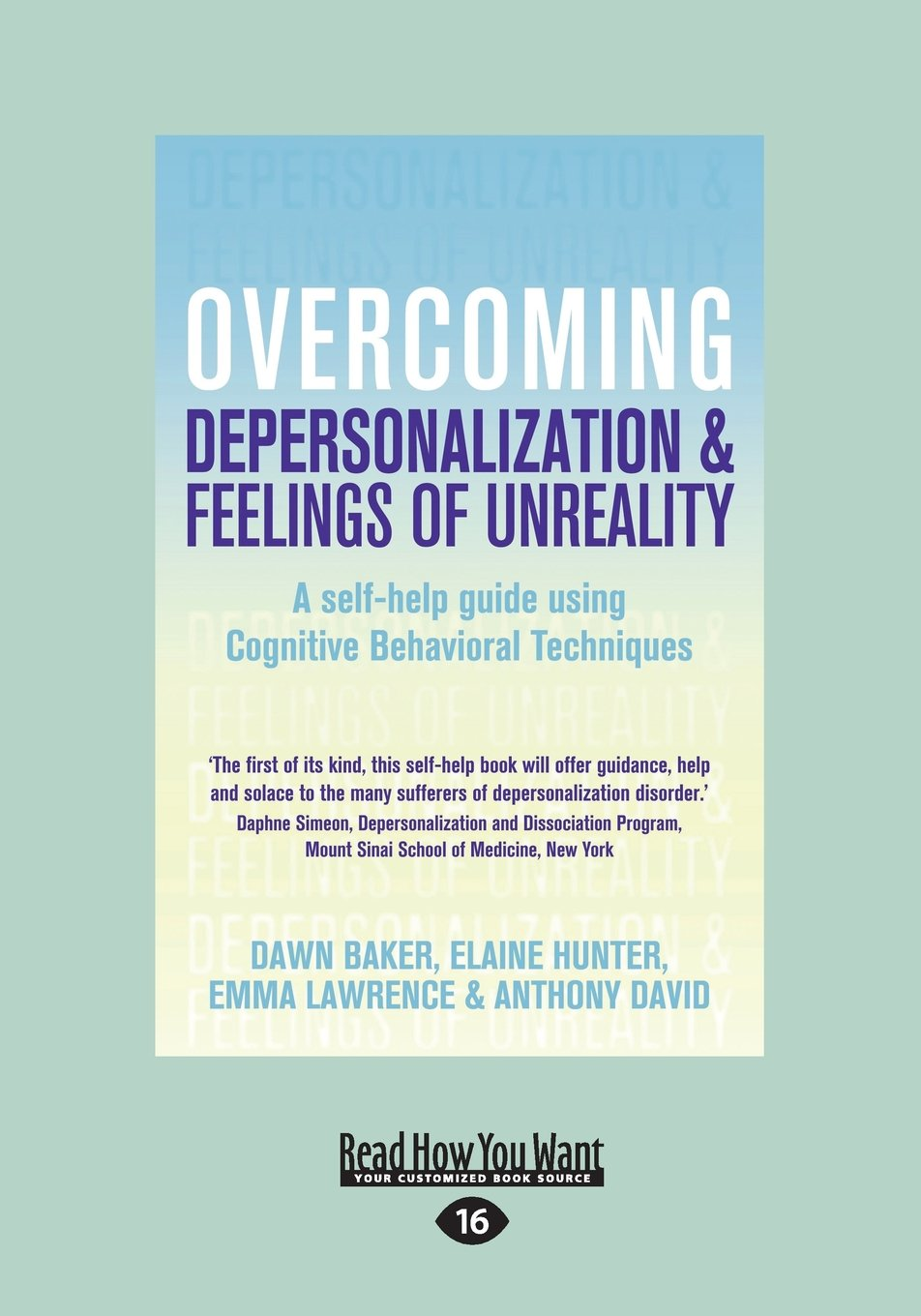 Read Online Overcoming Depersonalization and Feelings of Unreality: A Self-Help Guide Using Cognitive Behavioral Techniques pdf