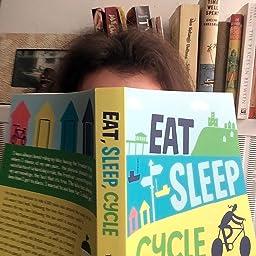 Eat, Sleep, Cycle: A Bike Ride Around the Coast of Britain ...