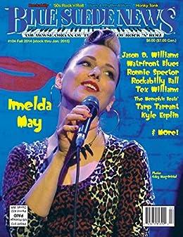 Blue Suede News issue #104 by [Burke, Ken, DeWitt, Howard A., Hover, Bob, Marymont, Mark, Mérey, Andrew, DeWitt, Dennis M., Vallis, Johnny]