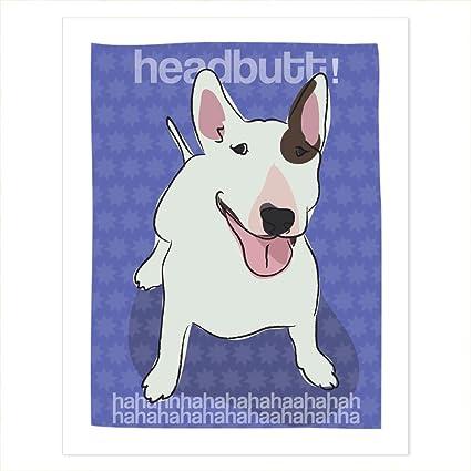 Amazon com: Bull Terrier Art - Headbutt Haha - Pop Doggie
