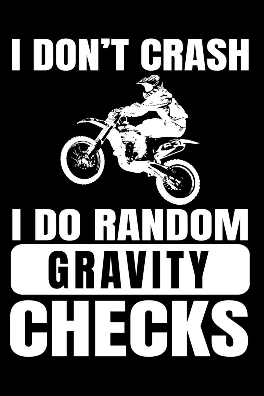 Supercross Fan Dirt Bike Svg Eps Png Dxf Bike Motocross Layered Svg Motocross I Don/'t Crash I Do Random Cravity Checks