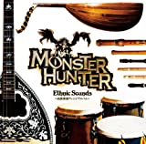 MONSTER HUNTER ETHNIC SOUNDS -MINZOKU GAKKI ARRANGE ALBUM-