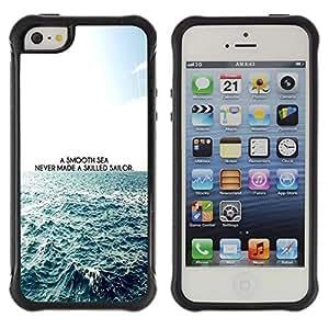 Suave TPU GEL Carcasa Funda Silicona Blando Estuche Caso de protección (para) Apple Iphone 5 / 5S / CECELL Phone case / / Smooth Sea Skilled Sailor Quote Waves Life /
