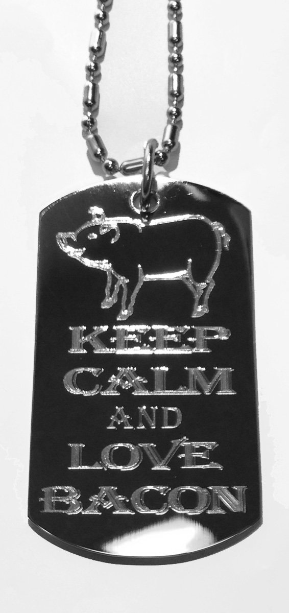 Keep Calm and Love Pork Bacon w/Pig - Military Dog Tag, Luggage Tag Metal Chain Necklace