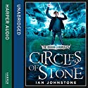 Circles of Stone: The Mirror Chronicles Audiobook by Ian Johnstone Narrated by Oliver J Hembrough