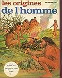 img - for Les Origines de l'homme book / textbook / text book