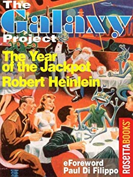 The Year of the Jackpot (The Galaxy Project Book 20) by [Heinlein, Robert]