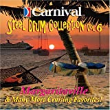 Carnival: Margaritaville & Many Cruising 6 by Various Artists
