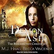 Demon Ash: Resurrection Chronicles Series, Book 3 | M.J. Haag, Becca Vincenza