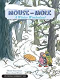 img - for [(Mouse and Mole: A Winter Wonderland )] [Author: Wong Herbert Yee] [Dec-2011] book / textbook / text book