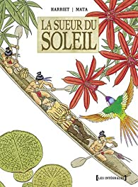 La sueur du Soleil : par Gregorio Muro Harriet