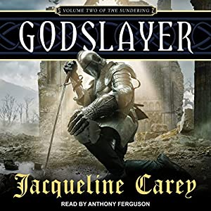 Godslayer by Jacqueline Carey fantasy book reviews