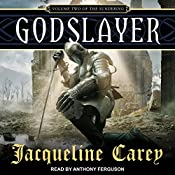 Godslayer: The Sundering, Book 2 | Jacqueline Carey