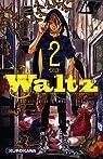 Waltz, Tome 2 par Isaka