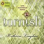 Tarnish | Katherine Longshore