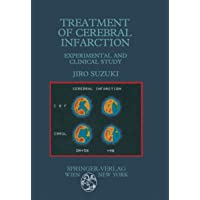 Treatment of Cerebral Infarction: Experimental and Clinical Study