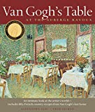 Van Gogh's Table: At the Auberge Ravoux