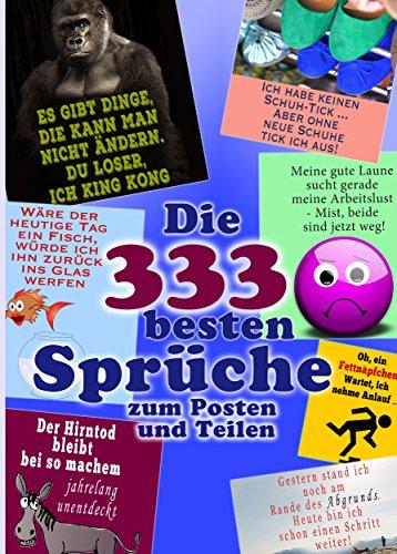 Amazon.com: Die 333 besten Sprüche zum Posten und Teilen. Lachen