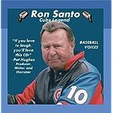 Ron Santo: Cubs Legend