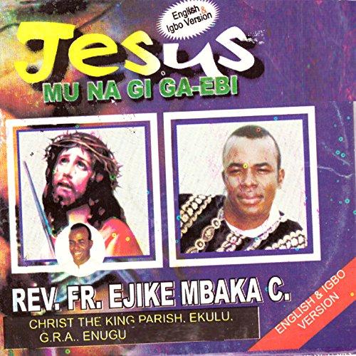 fr ejike mbaka songs download