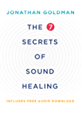 The 7 Secrets of Sound Healing Revised Edition (English Edition)