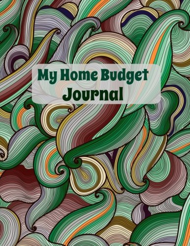 Download My Home Budget Journal (Personal Finance and Goal Setting Budget Journal-Week-by-Week) (Volume 17) pdf epub