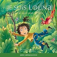 Louna 03 - Je suis Louna et je suis une athlète