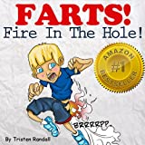 FARTS Fire In The Hole! (Fart I) A Children's Fart Book Full of Hilarious Cartoons and Jokes