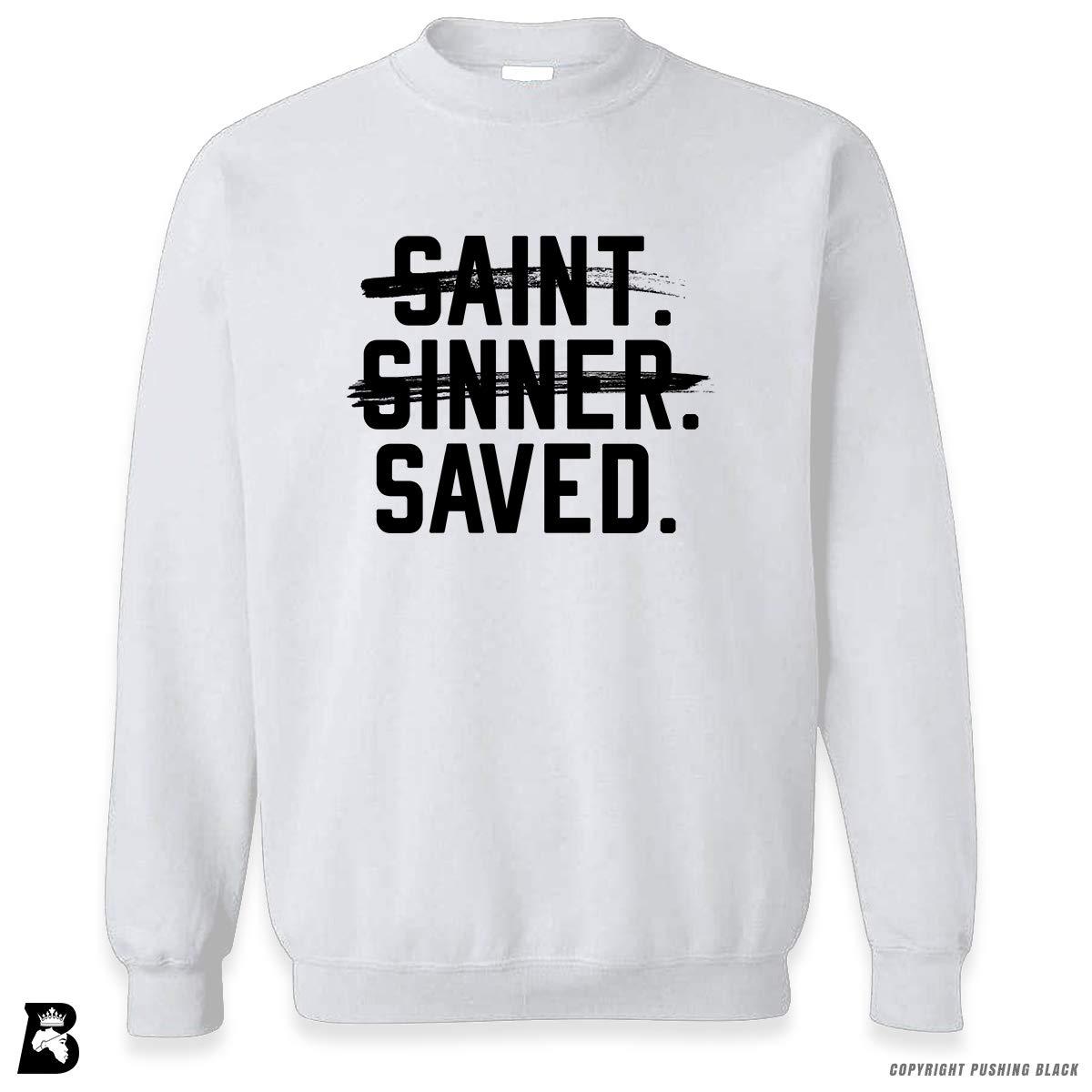 Saint Saved Premium Unisex Sweatshirt Sinner