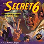 The Secret 6 #3: The Monster Murders | Robert J. Hogan