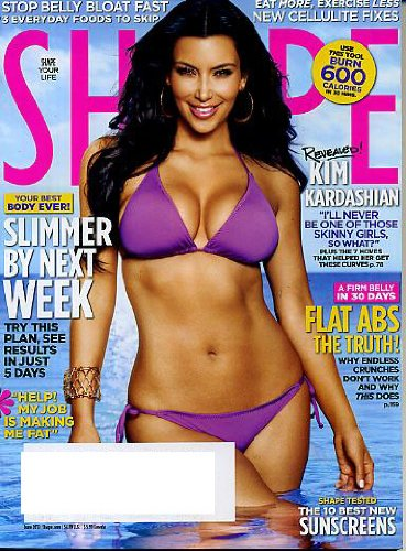 Shape June 2010 Kim Kardashian on Cover, Flat Abs - The Truth, Slimmer By the Week, 10 Best New Sunscreens, Stop Belly Bloat Fast - 3 Everyday Foods to Skip, Eat More Exercise Less, New Cellulite Fixes, Use This Tool - Burn 600 Calories in 30 Minutes