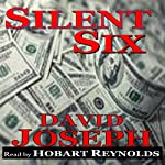 Silent Six: Korea Trilogy, Book 2 | David Joseph
