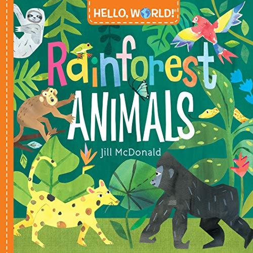 Book Cover: Hello, World! Rainforest Animals