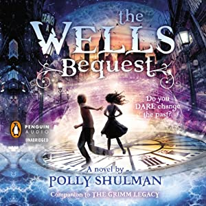 The Wells Bequest Audiobook