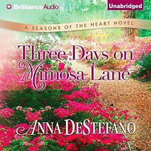 Three Days on Mimosa Lane Audiobook