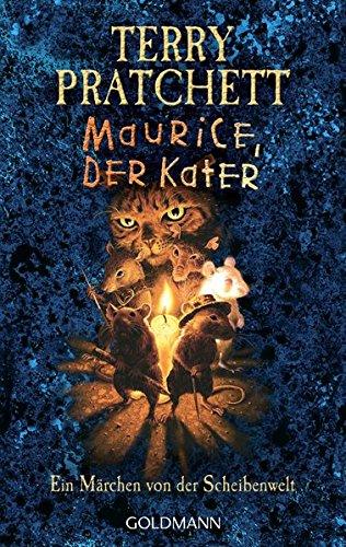 Maurice, der Kater: Ein Märchen von der Scheibenwelt Gebundenes Buch – 17. Oktober 2005 Terry Pratchett Andreas Brandhorst Goldmann Verlag 3442455138