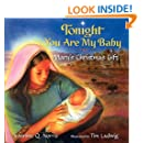 Tonight You Are My Baby Board Book: Mary's Christmas Gift (Harperblessings)
