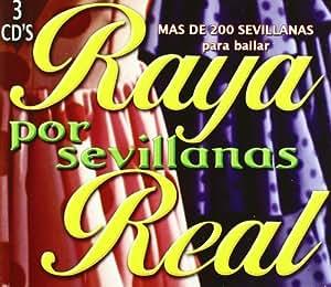 Raya Real Por Sevillanas