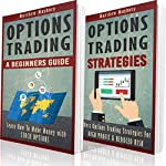 Options Trading: A Beginner's Guide to Options Trading | Matthew Maybury