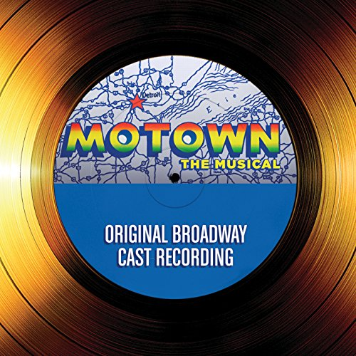 Motown The Musical – Original Broadway Cast Recording